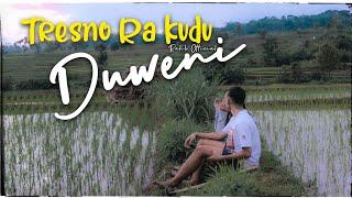 Tresno Ra Kudu Duweni (Official Music Video)