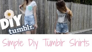 Tumblr Inspired Shirts | Simple and Easy DIY Thumbnail
