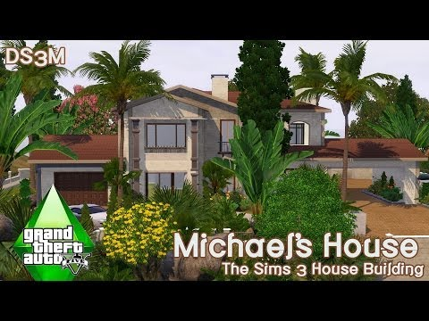 The Sims 3 House Building - Michael's House GTA V