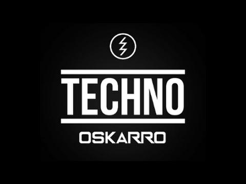 Oskarro - TECHNO [NEW BEST CLUB DANCE MUSIC REMIXES / BEST OF HANDS UP / VIXA]