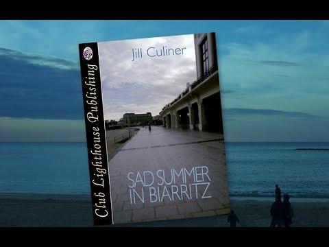 Sad Summer in Biarritz