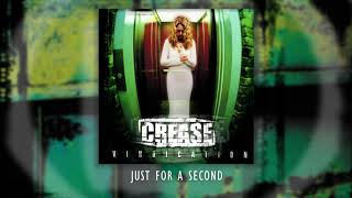 CREASE – Just For A Second (Official Audio)