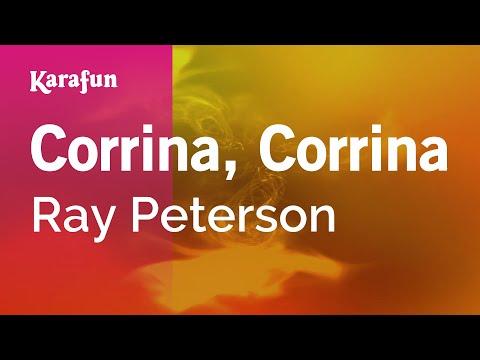 Karaoke Corrina, Corrina - Ray Peterson *