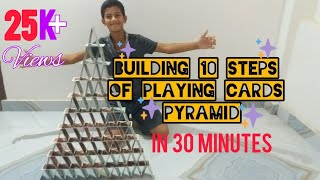 Building 10 Steps Of Playing Cards Pyramid