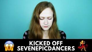 KICKED OFF SEVENEPICDANCERS! 😱 | StephKayCee