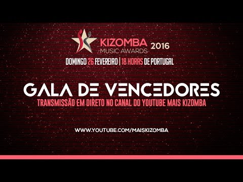 Kizomba Music Awards 2016 -  Gala de Vencedores
