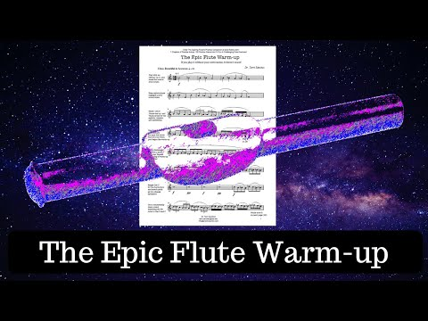 The Epic Flute Warm-up (with FREE Downloadable PDF)