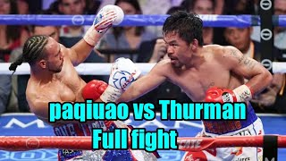 Manny Pacquiao vs Keith ONE TIME Thurman   Full Fight HD JULY/20/2019