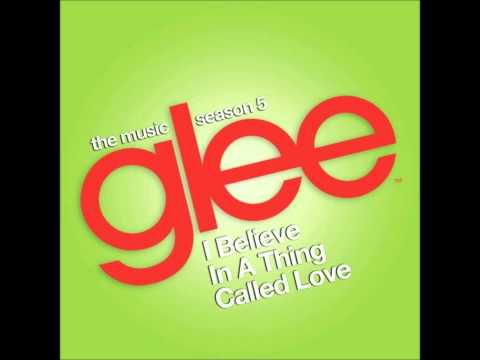 Glee - I Believe in a Thing Called Love [feat. Adam Lambert]