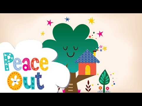 Peace Out Guided Relaxation for Kids | 8. Magic Treehouse