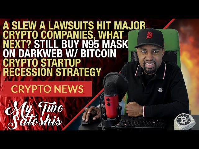 Crypto News: A Slew Of Crypto Companies Hit w/ Lawsuits, Buy N95 Masks w/ Bitcoin?