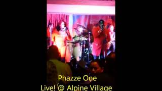 Phazze One Live!12-18-15 @ Alpine Village Torrance, CA With/Zapp