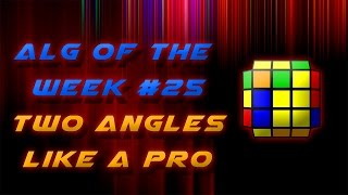 [Alg of the Week #25] Two Angles, One OLL