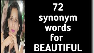 Tired of calling your beloved  beautiful.....then try these synonyms