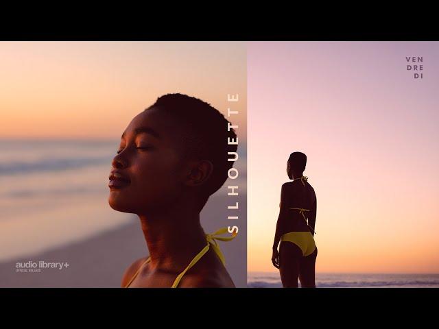 Silhouette - Vendredi [Audio Library Release]