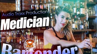 Medician - Bartender - May 2017