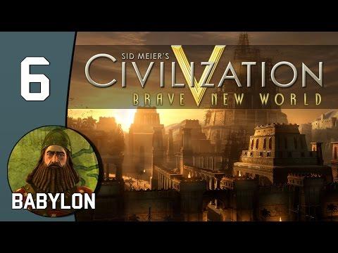 The First Loser - Let's Play Civilization V: Babylon - Part 6