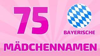 75 beliebte und schöne bayrische Mädchennamen ❤