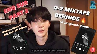 BTS SUGA : D-2 Agust D Vlive [ENG SUB] PART 2 🔥 (People, Honsool, Set Me Free, Dear My Friend)