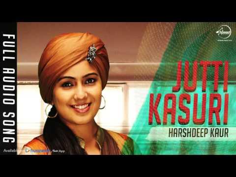 Jutti Kasuri (Full Audio Song) | Harshdeep Kaur | Punjabi Song Collection | Speed Records Mp3