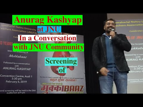 Anurag Kashyap at JNU : In a Conversation with JNU Community