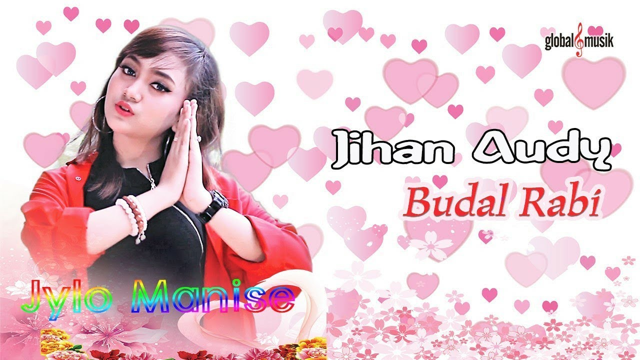 Jihan Audy - Budal Rabi (Official Music Video) #1