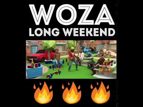 woza long weekend