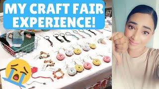 MY CRAFT FAIR EXPERIENCE && Tips on how to not the same mistake I DID! & HOW TO PICK THE BEST FAIR!