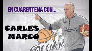 En Cuarentena con... Carles Marco