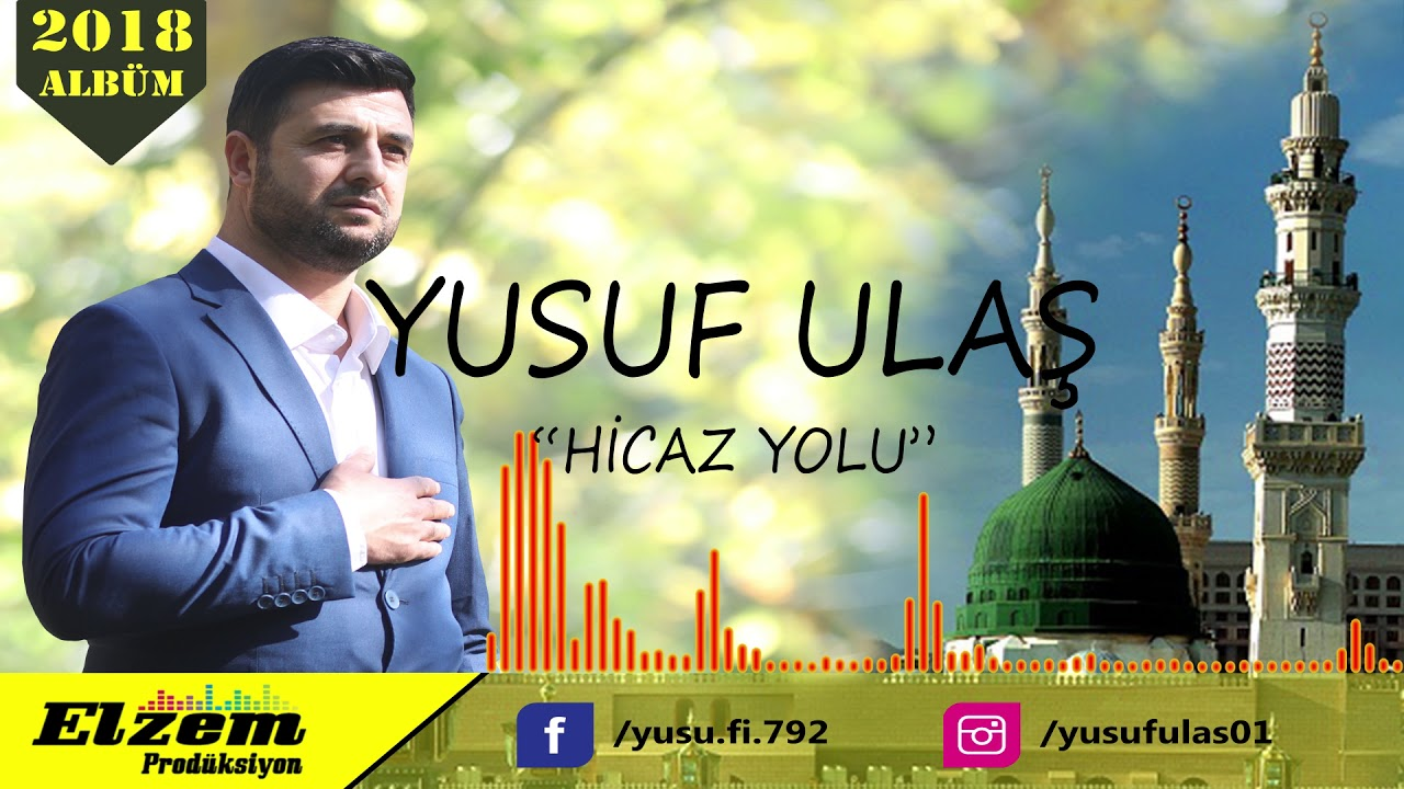 Yusuf Ulaş - Hicaz Yolu   2018 (2.Albüm)