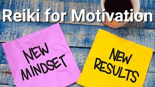 Reiki for Motivation