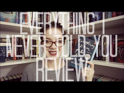 Everything I Never Told You (Spoiler Free) | REVIEW
