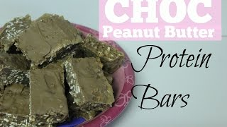 How To Make Healthy Chocolate Peanut Butter Protein Bars | Protein Powder