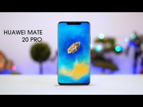 Huawei Mate 20 Pro - First Look , Specs 2018
