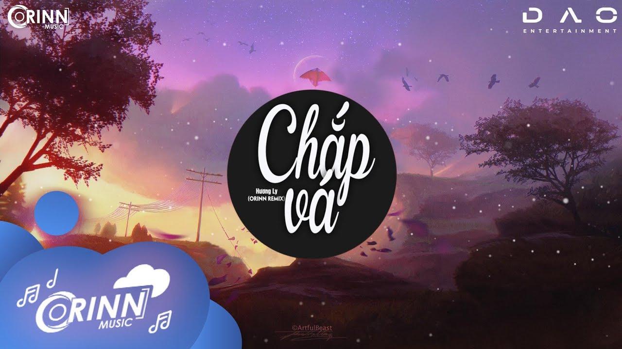 Chắp Vá (Orinn Remix) - Hương Ly   Nhạc Trẻ Edm 2021 Hot Tik Tok Gây Nghiện Mới Nhất