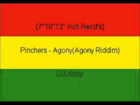 Pinchers  AgonyAgony Riddim