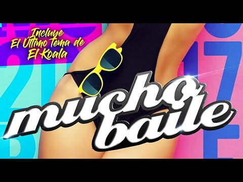 Mucho Baile 2017 - 100% Latino y Dance (Mix Session) @CMochonsuny