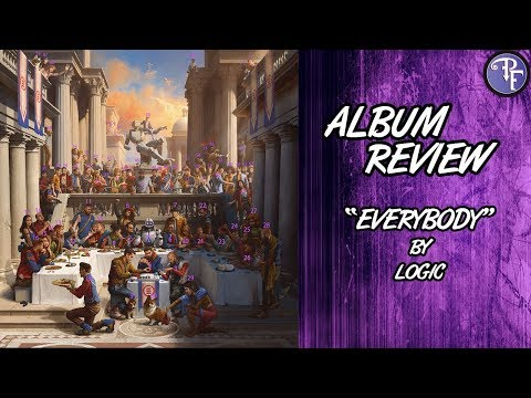 """Everybody"" by Logic (2017) - Album Review"