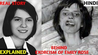 EXORCISM OF EMILY ROSE REAL STORY EXPLAINED IN HINDI || HORROR BASED ON TRUE EVENTS