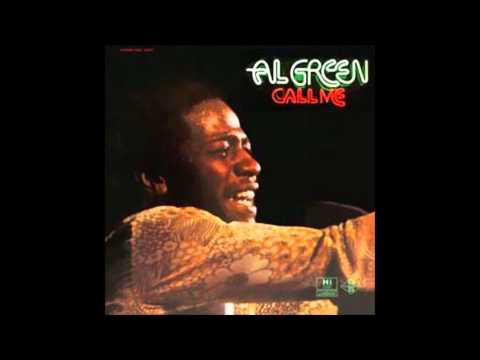 Al Green - Here I Am (Come And Take Me)
