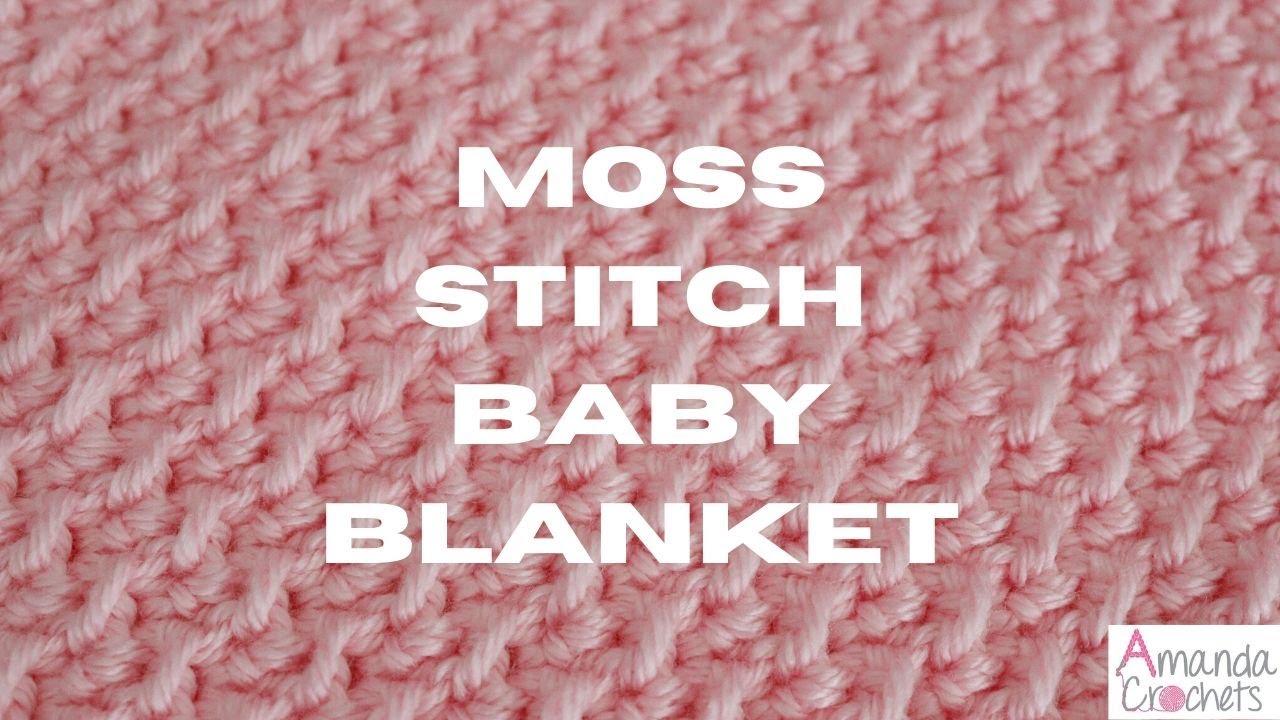 Moss Stitch Baby Blanket   Easy Crochet Blanket Tutorial