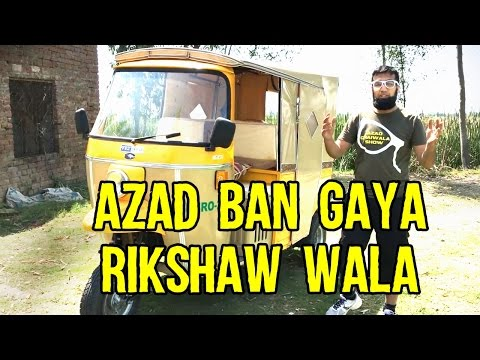 My New Pakistani Toy - Azad Ban Gaya Rikshaw Wala