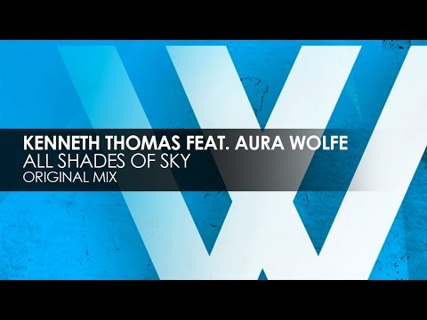Kenneth Thomas featuring Aura Wolfe - All Shades of Sky