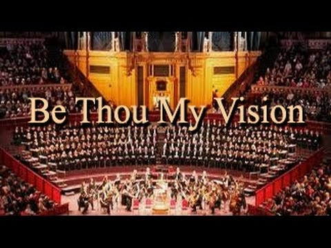 Be Thou My Vision - with Lyrics