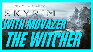 SKYRIM | THE WITCHER