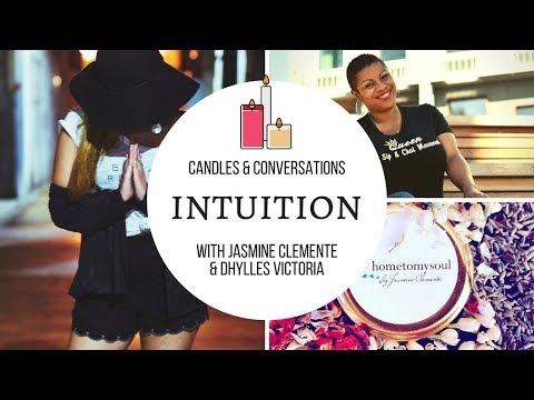 Candles & Conversations: Intuition