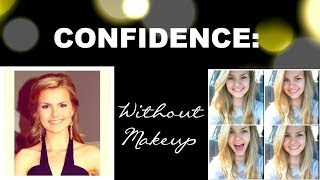 ♡✧ Confidence Without Makeup! ✧♡ Thumbnail