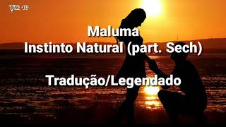 Maluma - Instinto Natural (part. Sech) - Tradução/Legendado