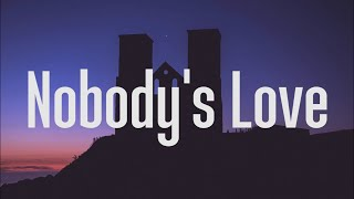 Maroon 5 - Nobody's Love (Lyrics)