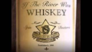 Spin Doctors - If The River Was Whiskey full album